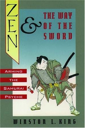 ZEN AND THE WAY OF THE SWORD