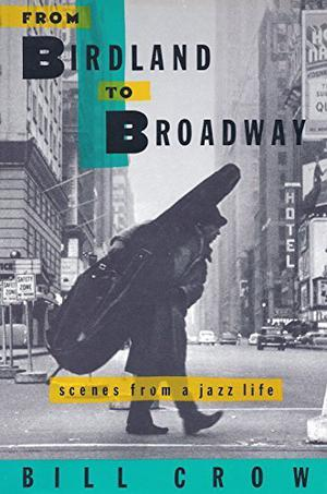 jazz anecdotes bill crow essay