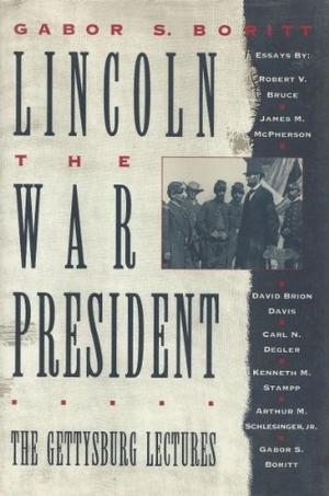 LINCOLN, THE WAR PRESIDENT