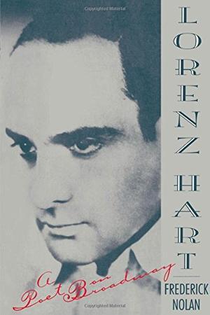 LORENZ HART: A Poet on Broadway