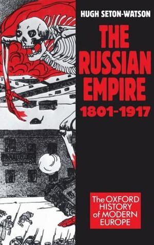 THE RUSSIAN EMPIRE: 1801-1917