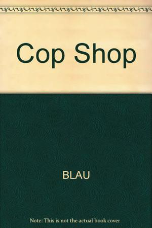 THE COP SHOP