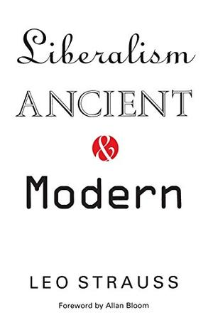 LIBERALISM: Ancient and Modern