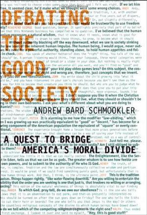 DEBATING THE GOOD SOCIETY
