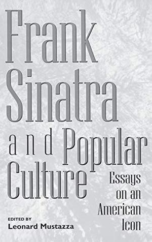 FRANK SINATRA AND POPULAR CULTURE