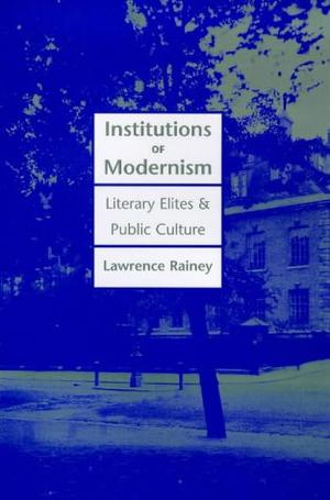 INSTITUTIONS OF MODERNISM