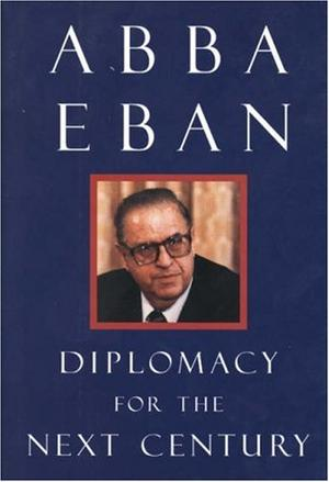 DIPLOMACY FOR THE NEXT CENTURY