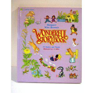 MARGARET WISE BROWN'S WONDERFUL STORYBOOK