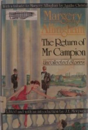 RETURN OF MR. CAMPION