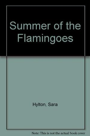 SUMMER OF THE FLAMINGOES