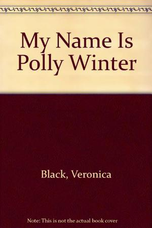 MY NAME IS POLLY WINTER