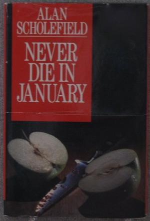 NEVER DIE IN JANUARY