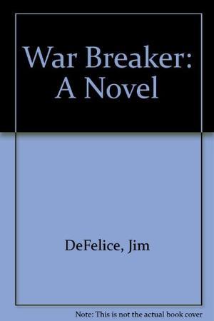 WAR BREAKER