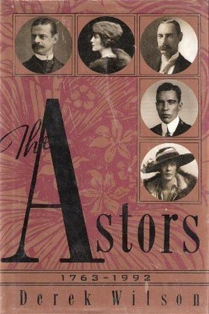THE ASTORS 1763-1992