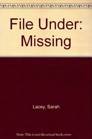 FILE UNDER: MISSING