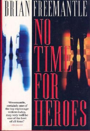 NO TIME FOR HEROES