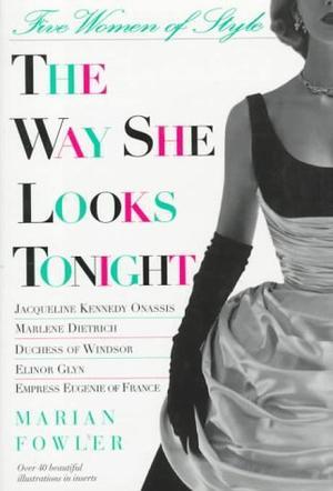 THE WAY SHE LOOKS TONIGHT