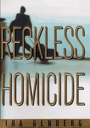 RECKLESS HOMICIDE