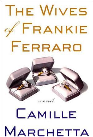 THE WIVES OF FRANKIE FERRARO