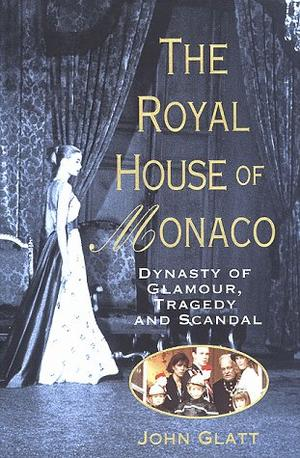 THE ROYAL HOUSE OF MONACO