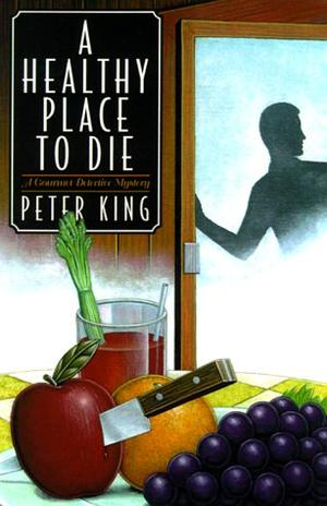 A HEALTHY PLACE TO DIE