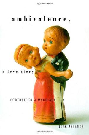 AMBIVALENCE, A LOVE STORY