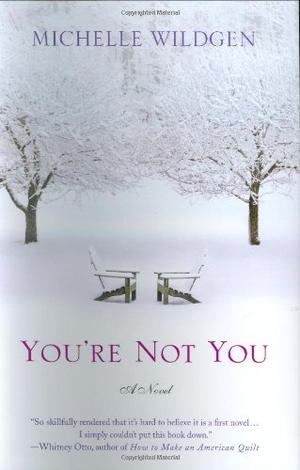 YOU'RE NOT YOU