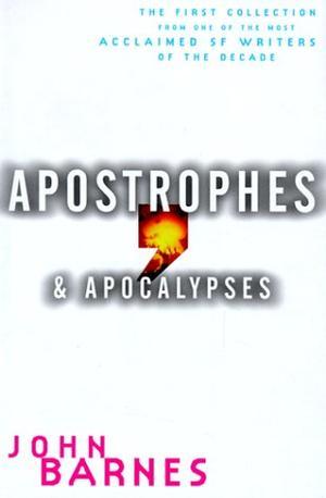 APOSTROPHES AND APOCALYPSES