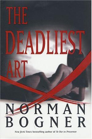 THE DEADLIEST ART