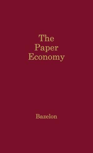 THE PAPER ECONOMY