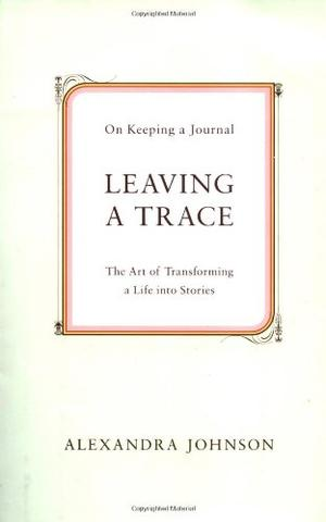 LEAVING A TRACE