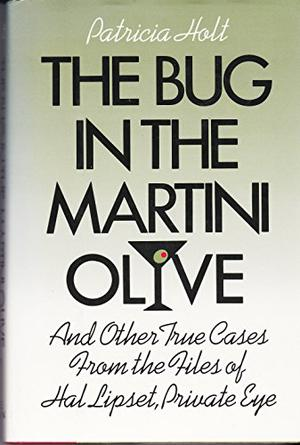 THE BUG IN THE MARTINI OLIVE