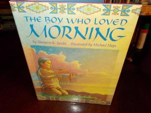 THE BOY WHO LOVED MORNING