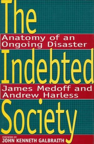 THE INDEBTED SOCIETY