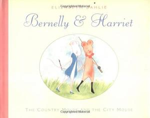 BERNELLY AND HARRIET