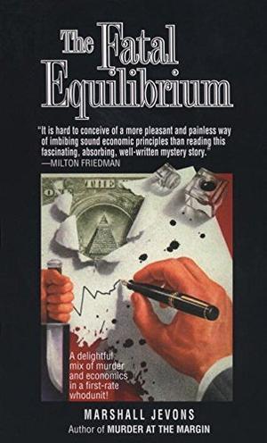 THE FATAL EQUILIBRIUM