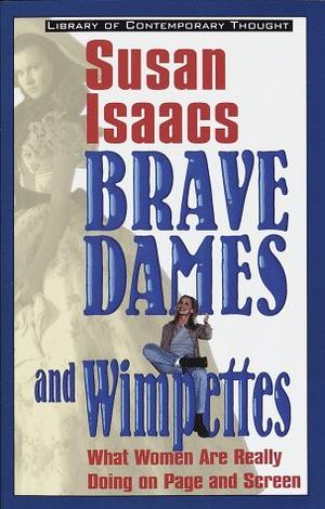 BRAVE DAMES AND WIMPETTES