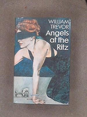 ANGELS AT THE RITZ AND OTHER STORIES