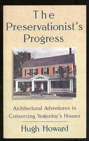 THE PRESERVATIONIST'S PROGRESS