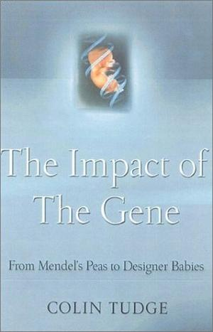 THE IMPACT OF THE GENE