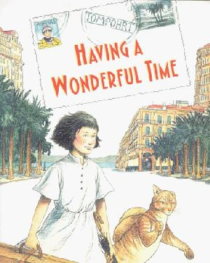 HAVING A WONDERFUL TIME