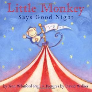 LITTLE MONKEY SAYS GOODNIGHT