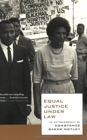 EQUAL JUSTICE UNDER LAW: An Autobiography