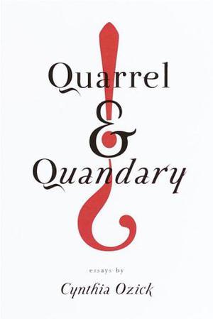 QUARREL AND QUANDARY