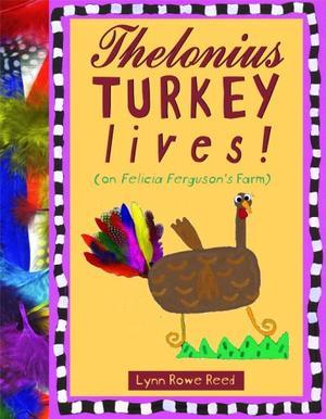 THELONIUS TURKEY LIVES!