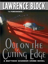 OUT ON THE CUTTING EDGE