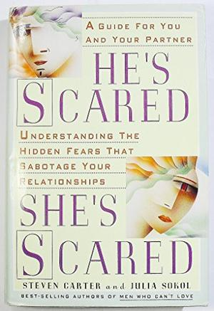 HE'S SCARED, SHE'S SCARED