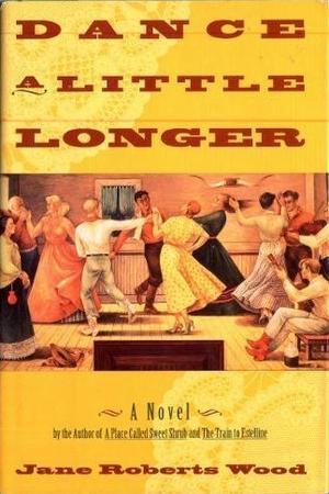DANCE A LITTLE LONGER