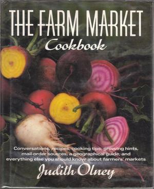 THE FARM MARKET COOKBOOK