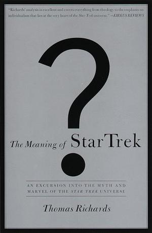 THE MEANING OF STAR TREK